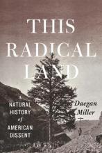 Daegan Miller This Radical Land Point Reyes Books