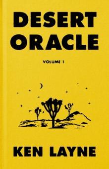 Ken Layne Desert Oracle Point Reyes Books