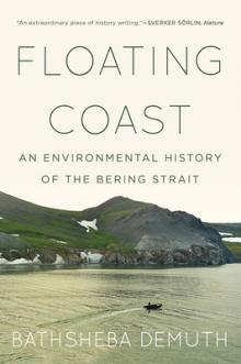 Floating Coast Bathsheba Demuth Point Reyes Books