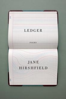 Jane Hirshfield Ledger Point Reyes Books