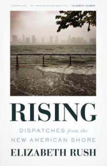 Elizabeth Rush Rising Point Reyes Books