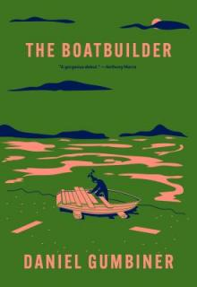 Daniel Gumbiner Boatbuilder McSweeneys Point Reyes Books