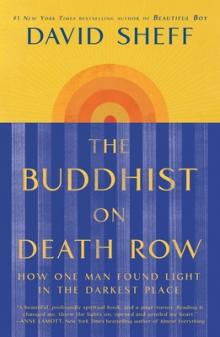 David Sheff Buddhist on Death Row Point Reyes Books