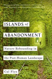 Cal Flyn Islands of Abandonment Viking Point Reyes Books